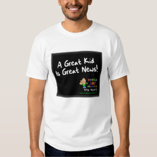 """""""Great Kid is Great News"""" Shirt"""