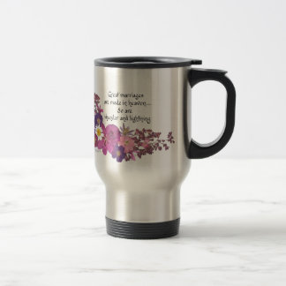 Great marriages are made in heaven! travel mug