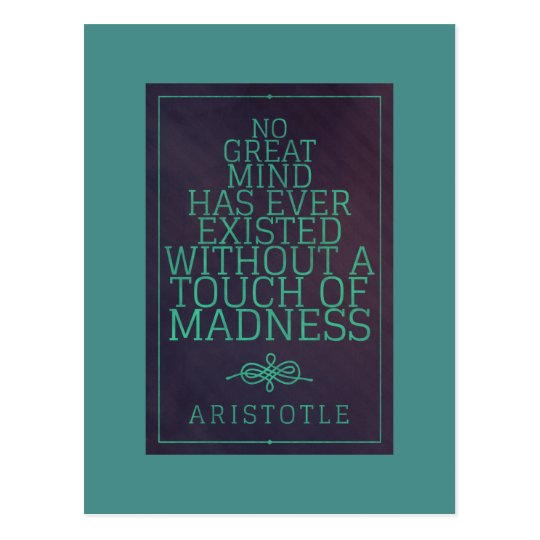 Great minds and madness - Aristotle postcard