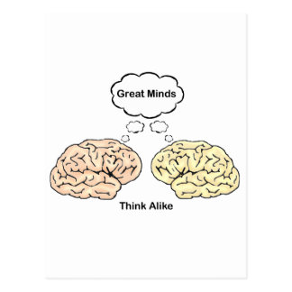 Great Minds Think Alike Postcard