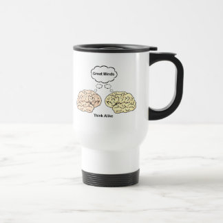 Great Minds Think Alike Stainless Steel Travel Mug