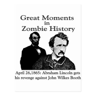 Great Moments in Zombie History Post Card