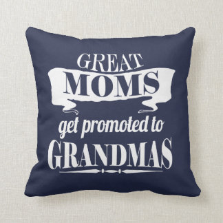 Great moms get promoted! cushion
