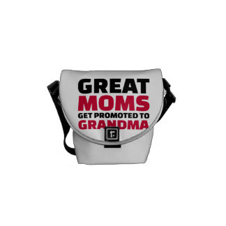 Great moms get promoted to Grandma Messenger Bags