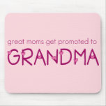 Great Moms Get Promoted to Grandma Mousemats