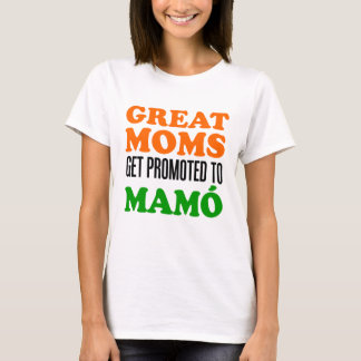Great Moms Promoted To Mamo T-Shirt