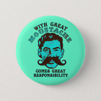Great Moustache 6 Cm Round Badge