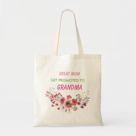 Great Mum get promoted to Grandma Budget Tote