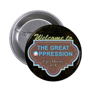 "Great ""O""ppression 6 Cm Round Badge"