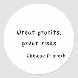 Great Profits Great Risks Round Stickers