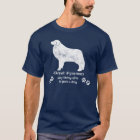 Great Pyrenees - Anything else is just a dog T-Shirt