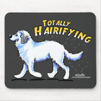 Great Pyrenees Totally Hairifying Mouse Pad