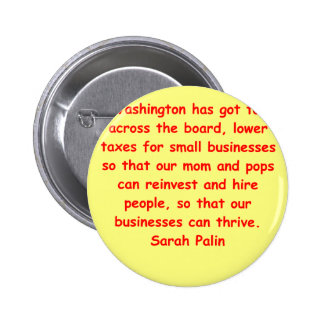 great Sarah Palin quote Buttons