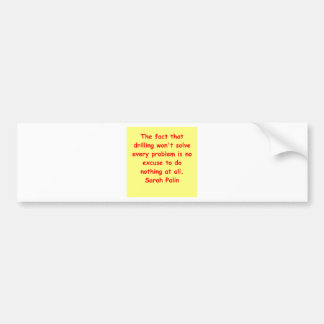 great Sarah Palin quote Car Bumper Sticker