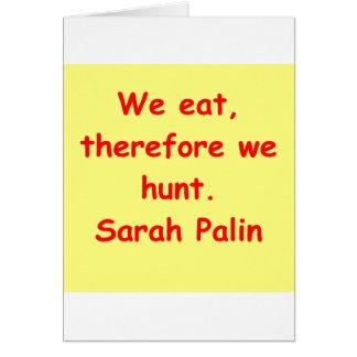 great Sarah Palin quote Greeting Card
