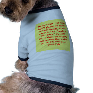 great Sarah Palin quote Pet Tshirt