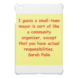 great Sarah Palin quote iPad Mini Covers