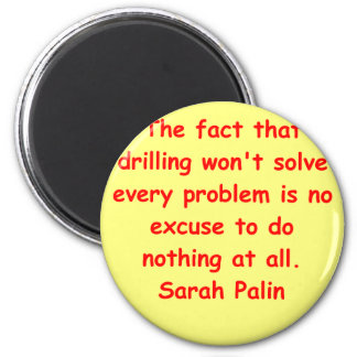great Sarah Palin quote Refrigerator Magnets