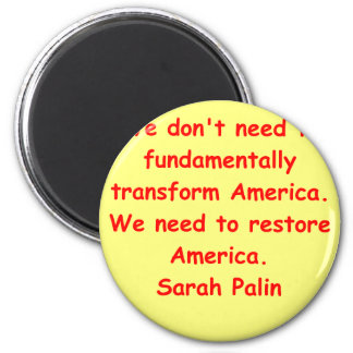 great Sarah Palin quote Magnets