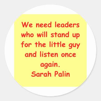 great Sarah Palin quote Round Sticker