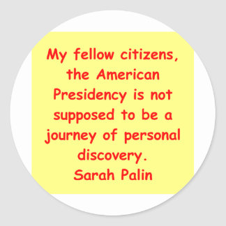 great Sarah Palin quote Sticker