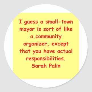 great Sarah Palin quote Round Stickers