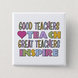 Great Teachers Inspire 15 Cm Square Badge