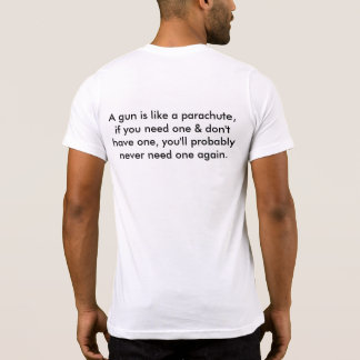 Great Tee for gun enthusiasts