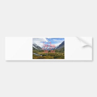 Great Things Take Time Mountains Landscape Bumper Sticker