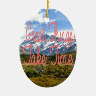 Great Things Take Time Mountains Landscape Ceramic Oval Decoration