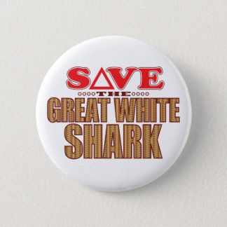 Great White Shark Save 6 Cm Round Badge
