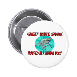 Great White Shark trapped in a human body 6 Cm Round Badge