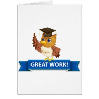 Great work greeting card
