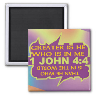 Greater Is He Square Magnet