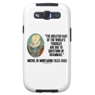 Greater Part World's Troubles Questions Of Grammar Galaxy S3 Covers