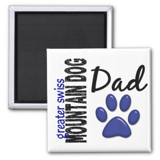 Greater Swiss Mountain Dog Dad 2 Square Magnet