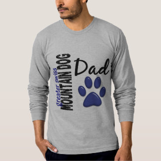 Greater Swiss Mountain Dog Dad 2 T Shirts