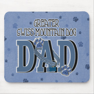 Greater Swiss Mountain Dog DAD Mouse Pad