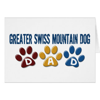GREATER SWISS MOUNTAIN DOG Dad Paw Print 1 Cards