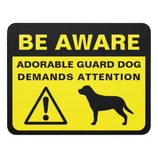Greater Swiss Mountain Dog Funny Guard Dog Warning Door Sign