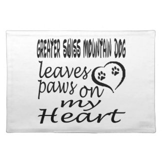 Greater Swiss Mountain Dog Leaves Paw On My Heart Placemats