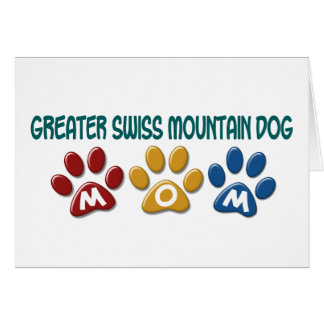 GREATER SWISS MOUNTAIN DOG Mom Paw Print 1 Greeting Card
