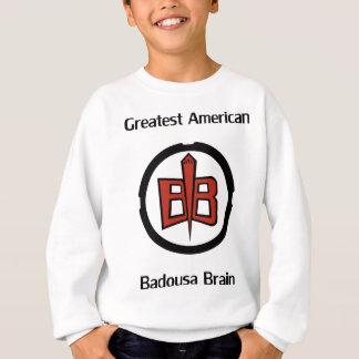 Greatest American Badousa Sweatshirt