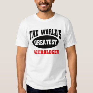 Greatest Astrologer T-shirts