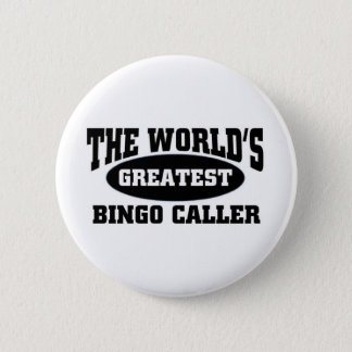 Greatest Bingo Caller 6 Cm Round Badge