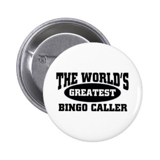 Greatest Bingo Caller 6 Cm Round Badge