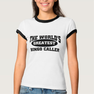 Greatest Bingo Caller T-Shirt