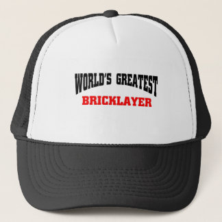 Greatest Bricklayer Trucker Hat
