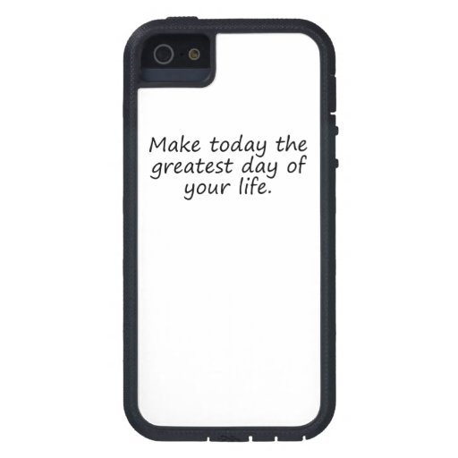 Greatest Day Of Your Life iPhone 5 Case