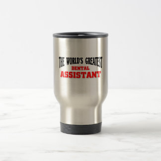 Greatest Dental Assistant Travel Mug